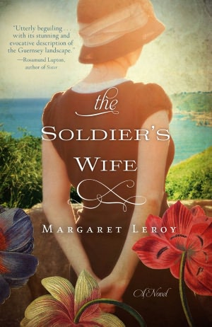 A Wonderful WWII Historical Fiction Novel: The Soldier's Wife