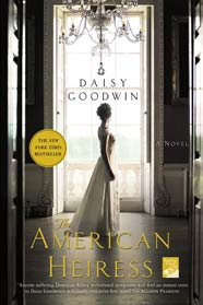 An American Heiress: The Book to Ease Downton Withdrawal Symptoms