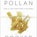 Quotes and Optimism From Michael Pollan on Cooked Book Tour