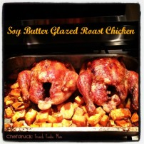 Soy Butter Glazed Roast Chicken and Caramelized Baby Potatoes to Celebrate Back to School