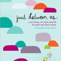 Using Journaling to Talk to Tweens: Mother Daughter Diaries