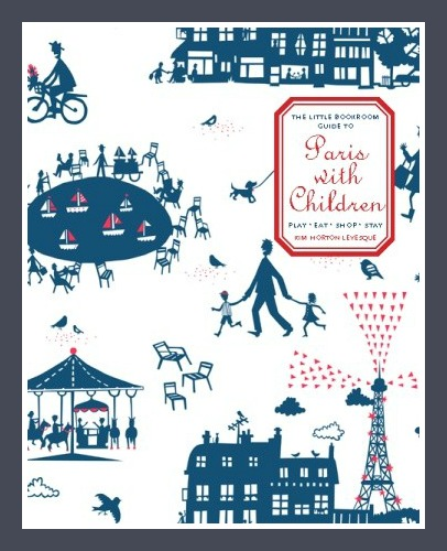 Paris with Children Guidebook