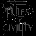 Rules of Civility and Gods of Gotham: Two Summer Reading List Must Haves