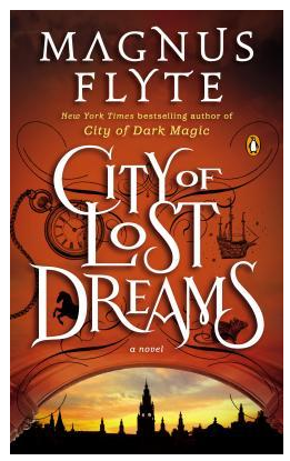 City of Lost Dreams: Pure Guilty Pleasure Reading