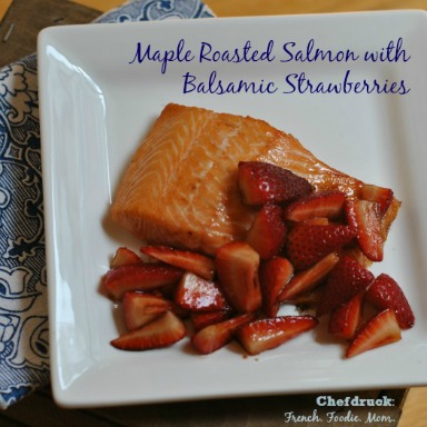Maple Roasted Salmon with Balsamic Strawberries