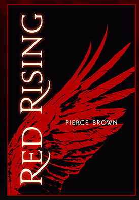 Red Rising By Pierce Brown: Weekend Book Pick