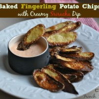 Oven Baked Fingerling Potato Chips with Creamy Sriracha Dip