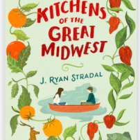 Kitchens of the Great Midwest by J. Ryan Stradal