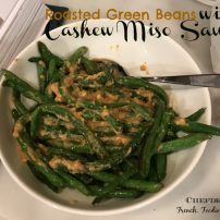 Roasted Green Beans with Cashew Miso Sauce